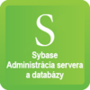 Sybase III. Ladenie Server Enterprise