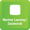 Machine Learning III. Pokročilý